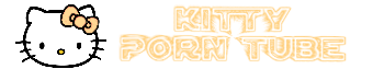 Kittyporntube.com - Kitty Porn Tube